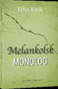 Digtsamlingen MELANKOLSK MONOLOG