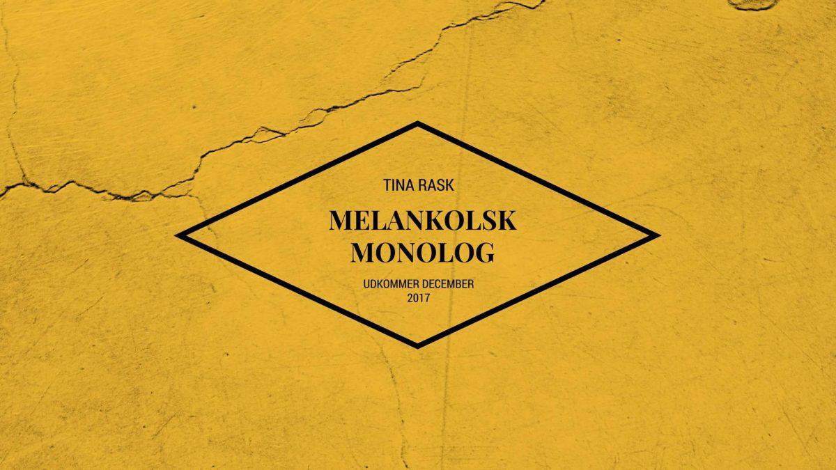 Melankolsk Monolog - Udkommer 6. november 2017